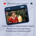 Entrevista a María Jesús Álava - Palabras a Medianoche